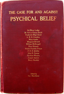 The Case For and Against Psychical Belief Book Cover